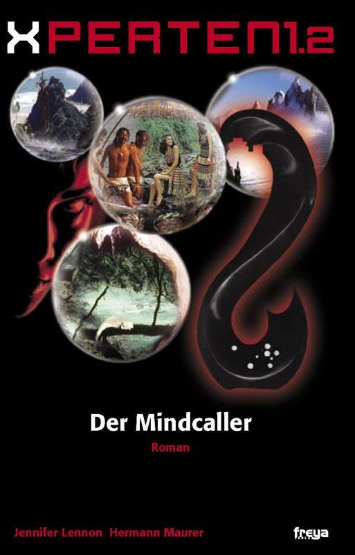 Bucheinband von 'XPERTEN 1.2 - Der Mindcaller'