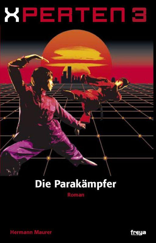 Bucheinband von 'XPERTEN 3 - Die Parakämpfer'