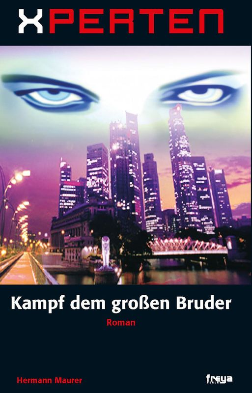 Bucheinband von 'XPERTEN - Kampf dem großen Bruder'