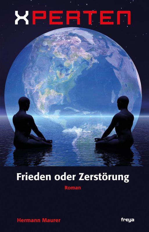 Bucheinband von 'XPERTEN - Frieden oder Zerstörung'