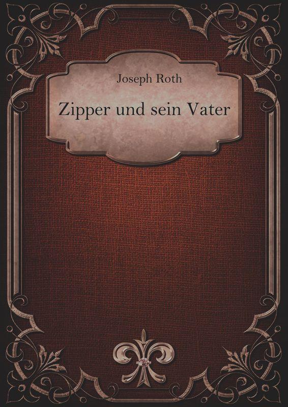 Bucheinband von 'Zipper und sein Vater'