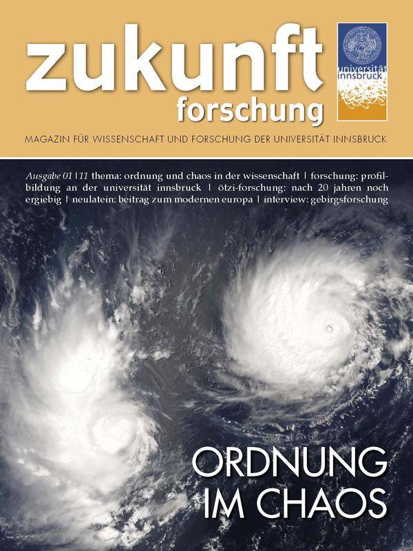Bucheinband von 'zukunft forschung - MAGAZIN FÜR WISSENSCHAFT UND FORSCHUNG DER UNIVERSITÄT INNSBRUCK, Band 01/11'