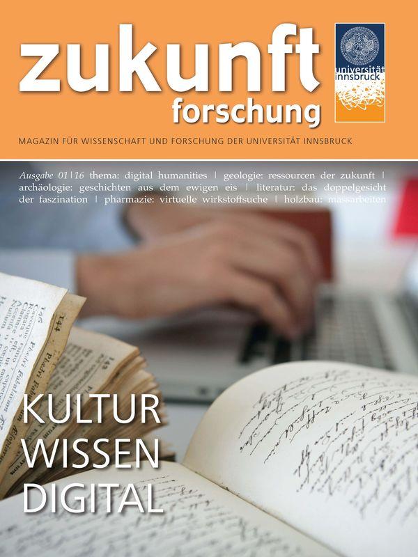 Bucheinband von 'zukunft forschung - MAGAZIN FÜR WISSENSCHAFT UND FORSCHUNG DER UNIVERSITÄT INNSBRUCK, Band 01/16'
