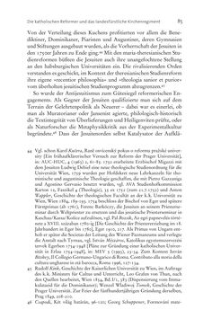 Bild der Seite - 85 - in Aufklärung habsburgisch - Staatsbildung, Wissenskultur und Geschichtspolitik in Zentraleuropa 1750–1850