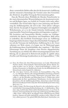 Bild der Seite - 120 - in Aufklärung habsburgisch - Staatsbildung, Wissenskultur und Geschichtspolitik in Zentraleuropa 1750–1850