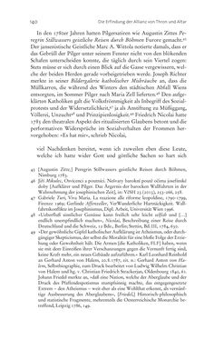 Bild der Seite - 140 - in Aufklärung habsburgisch - Staatsbildung, Wissenskultur und Geschichtspolitik in Zentraleuropa 1750–1850