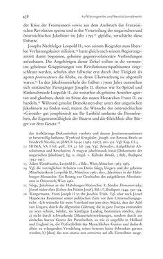 Bild der Seite - 458 - in Aufklärung habsburgisch - Staatsbildung, Wissenskultur und Geschichtspolitik in Zentraleuropa 1750–1850
