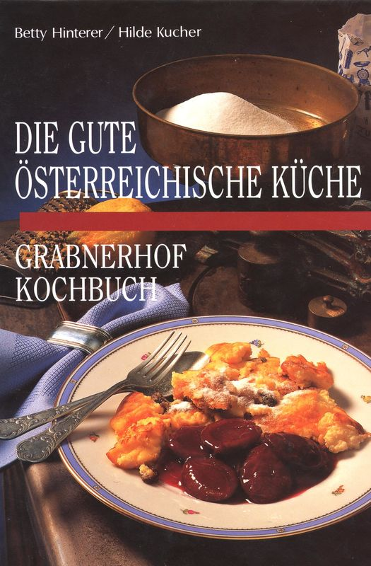 grabnerhof kochbuch - die gute Österreichische küche | web-books ... - österreichische Küche Kochbuch
