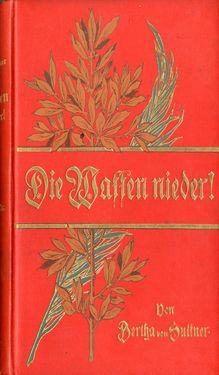 Bild der Seite - Einband vorne - in Die Waffen nieder! - Eine Lebensgeschichte von Bertha von Suttner, Band 2