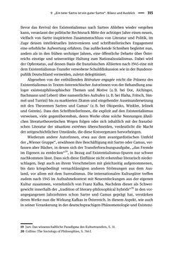 Bild der Seite - 315 - in Existentialismus in Österreich - Kultureller Transfer und literarische Resonanz