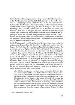 Bild der Seite - 143 - in Des Kaisers Leibarzt auf Reisen - Johann Nepomuk Raimanns Reise mit Kaiser Franz I. im Jahre 1832