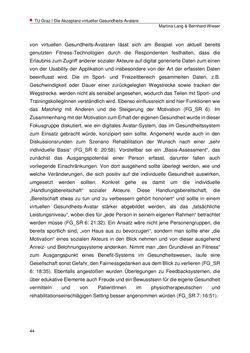 Bild der Seite - 44 - in Die Akzeptanz virtueller Gesundheits-Avatare - Eine Fokusgruppenanalyse, Band 1